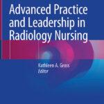 دانلود کتاب عملکرد برتر و رهبری در پرستاری رادیولوژی